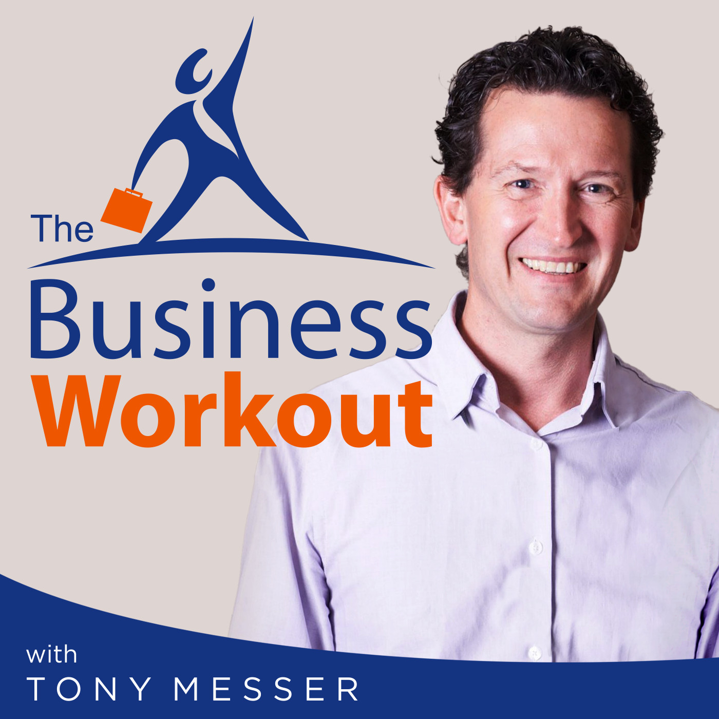 The Business Workout (Small Business Internet Marketing) - Tony Messer